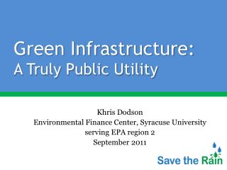 Green Infrastructure: A Truly Public Utility