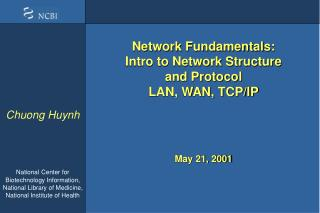 Network Fundamentals: Intro to Network Structure  and Protocol LAN, WAN, TCP/IP