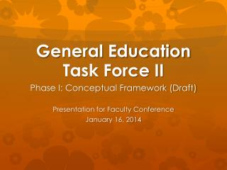 General Education Task Force II