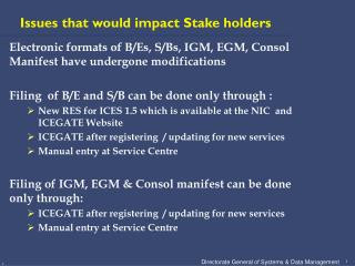 Issues that would impact Stake holders