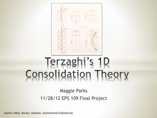 Terzaghi's  1D Consolidation Theory