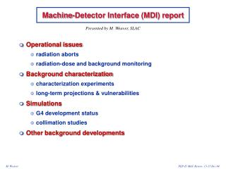 Machine-Detector Interface (MDI) report
