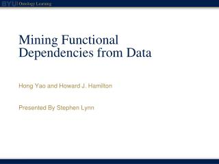 Mining Functional Dependencies from Data