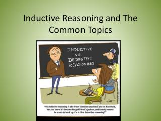 Inductive Reasoning and The Common Topics