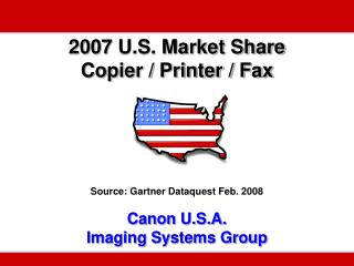 2007 U.S. Market Share Copier / Printer / Fax