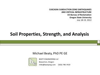 Soil Properties, Strength and Analysis