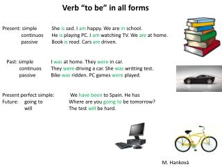 "Verb ""to be""  in  all forms"