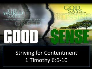 Striving for Contentment 1 Timothy 6:6-10