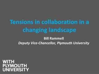 Tensions  in collaboration in a changing  landscape