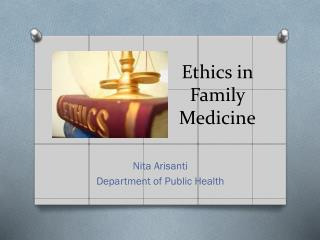 Ethics in Family Medicine