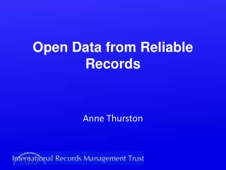 Open Data from Reliable Records