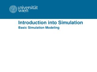 Introduction into  Simulation
