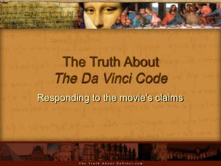 The Truth About  The Da Vinci Code
