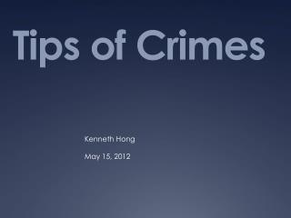 Tips of Crimes