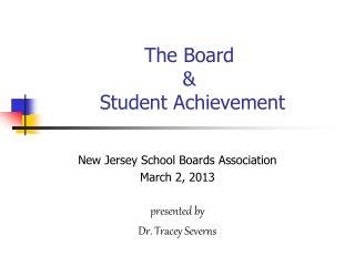 The Board  &  Student Achievement