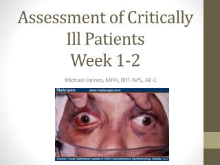 Assessment of Critically Ill Patients Week 1-2