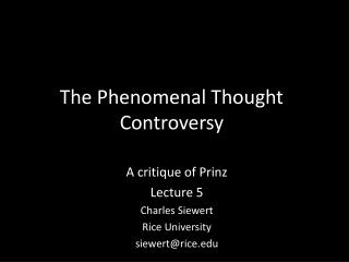 The Phenomenal Thought Controversy