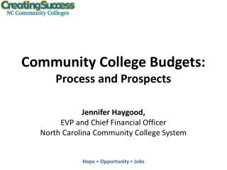 Community College Budgets: Process and Prospects