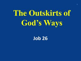 The Outskirts of God's Ways
