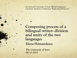 Elena Shimanskaya The University of Iowa 04/13/2013