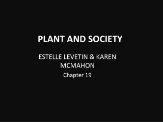 PLANT AND SOCIETY