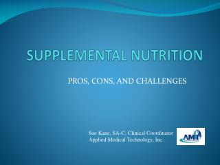 SUPPLEMENTAL NUTRITION
