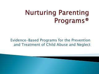 Nurturing Parenting Programs®