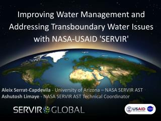 Improving Water Management and Addressing  Transboundary  Water Issues with NASA-USAID 'SERVIR'