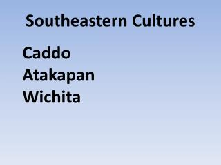 Southeastern Cultures