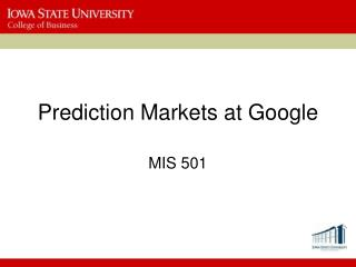 Prediction  Markets at Google