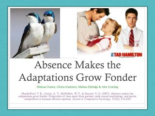 Absence Makes the Adaptations Grow Fonder