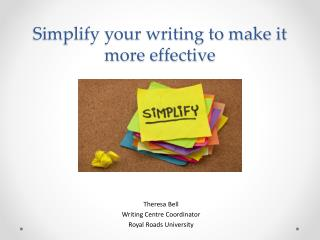 Simplify your writing to make it more effective