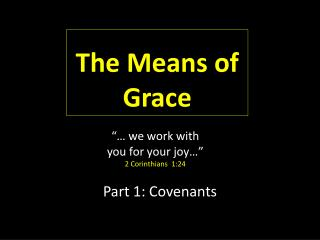 Part 1: Covenants