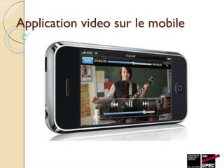 Application  video  sur le mobile