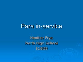 Para in-service