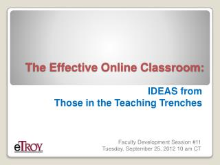 The Effective Online Classroom: