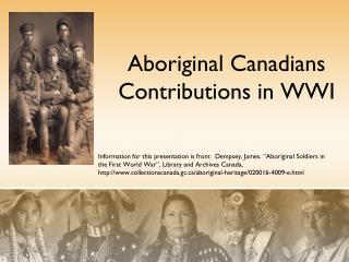 Aboriginal Canadians Contributions in WWI
