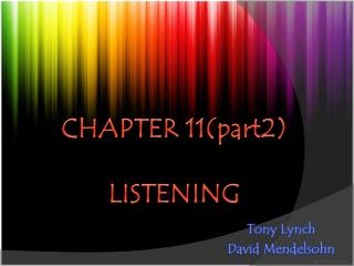 CHAPTER 11(part2) LISTENING