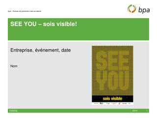 SEE YOU –  sois visible !