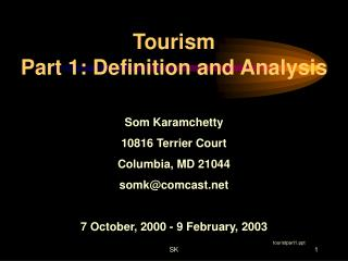 Tourism  Part 1: Definition and Analysis