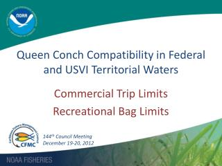 Queen Conch Compatibility in Federal and USVI Territorial Waters