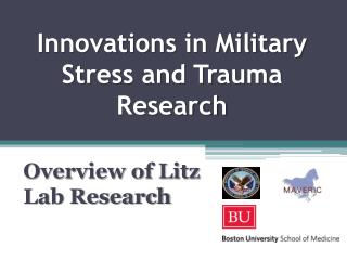 Innovations in Military Stress and Trauma Research