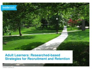 Adult Learners: Researched-based Strategies for Recruitment and Retention