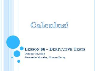 Lesson 66 – Derivative Tests
