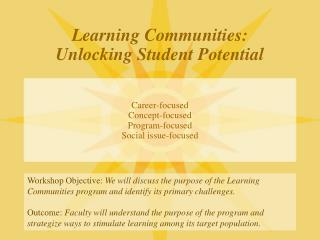 Learning Communities: Unlocking Student Potential