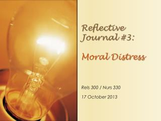 Reflective Journal #3: Moral Distress