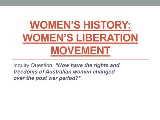 Women's History: Women's Liberation Movement