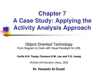 Chapter 7 A Case Study: Applying the Activity Analysis Approach