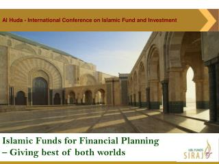 Islamic Funds for Financial Planning             – Giving best of both worlds