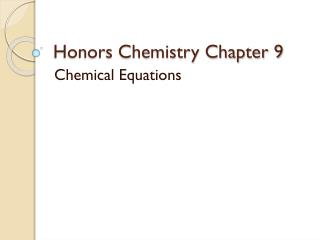 Honors Chemistry Chapter 9